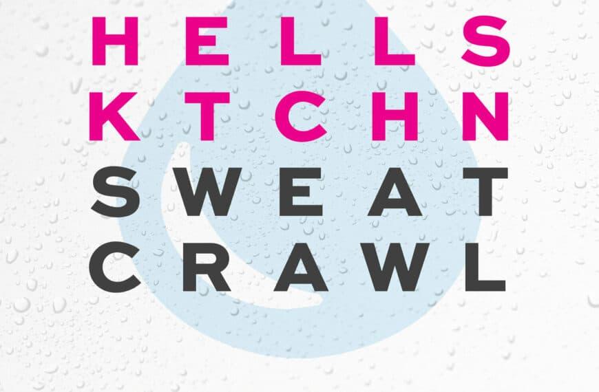 Hell's Kitchen Sweat Crawl