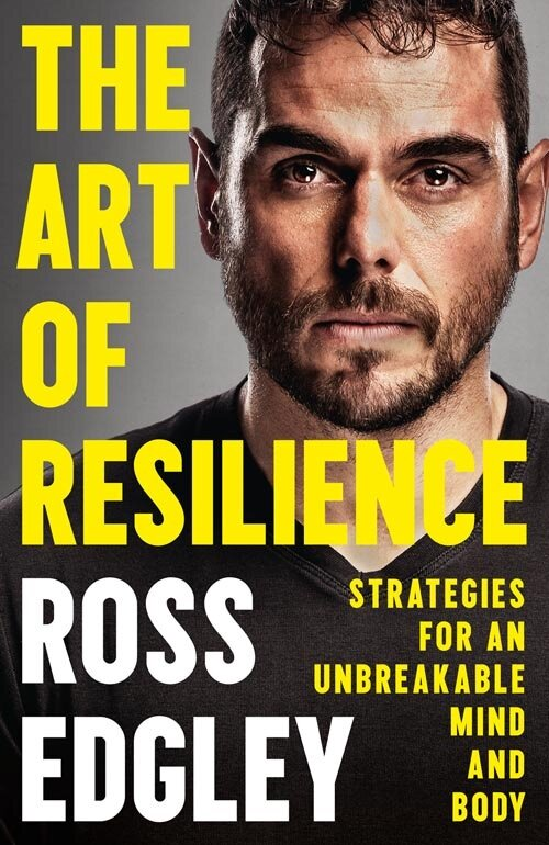 the art of resilience ross edgley