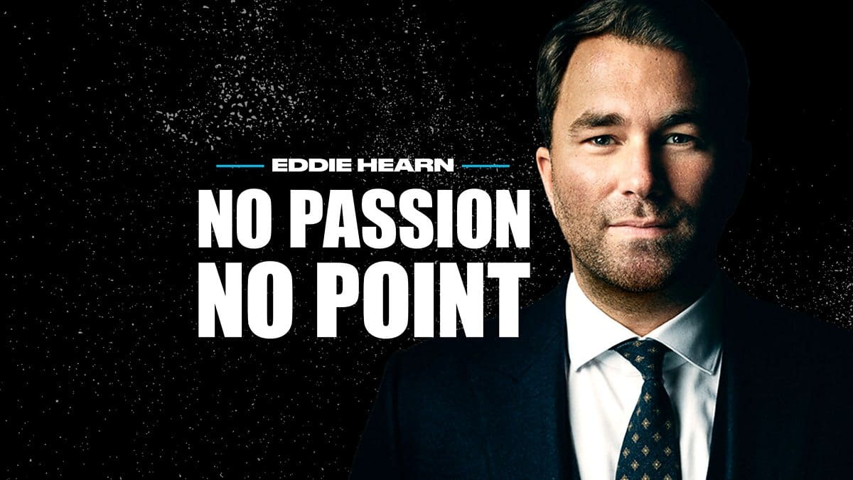 Eddie Hearn: Series Two, No Passion, No Point Podcast Returns To 5 Live