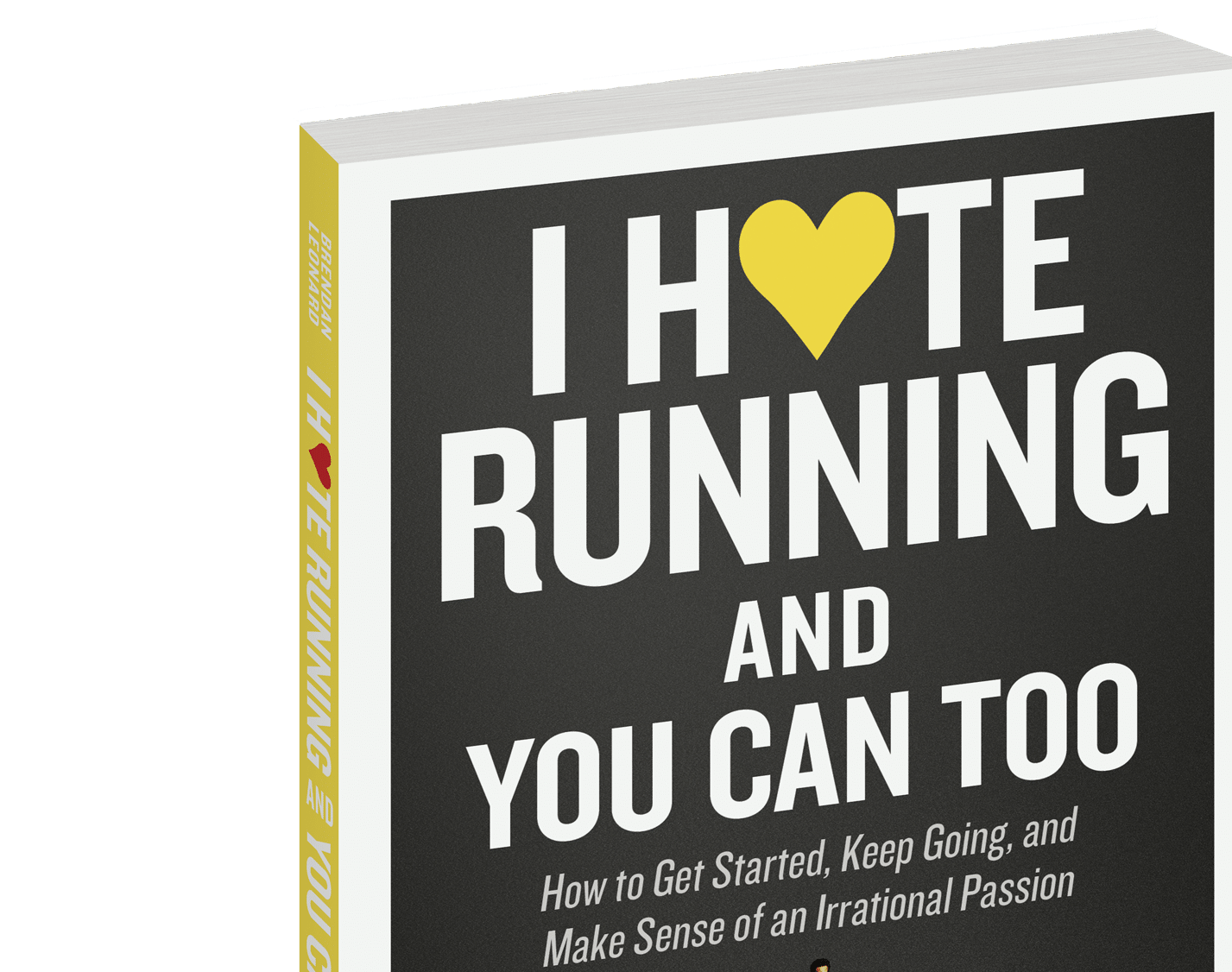 I Hate Running And You Can Too