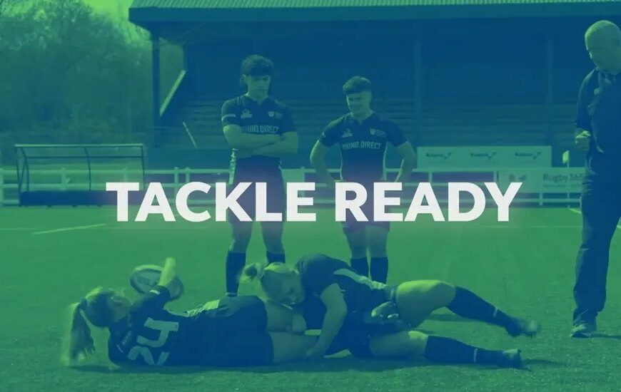 World Rugby Launches Tackle Ready To Educate Players On Safe Tackle Technique